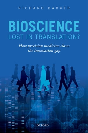 Bioscience - Lost in Translation? How precision medicine closes the innovation gap
