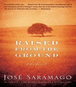 Book Raised from the Ground by Jose Saramago