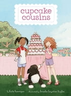 Cupcake Cousins, Book 2: Summer Showers