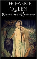 The Faerie Queen by Edmund Spenser