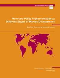 Monetary Policy Implementation at Different Stages of Market Development