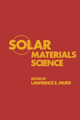 Book Solar Materials Science by Murr, Lawrence