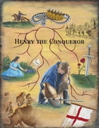 Henry the Conqueror by C. M. Huls