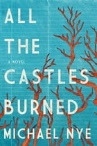 All the Castles Burned Cover Image