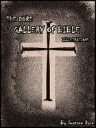 THE DORE GALLERY OF BIBLE by Gustave Dore