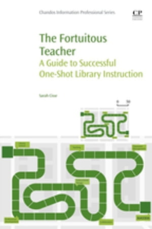 The Fortuitous Teacher A Guide to Successful One-Shot Library Instruction