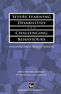 Severe Learning Disabilities and Challenging Behaviours: Designing high quality services