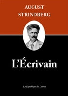 L'Écrivain by August Strindberg