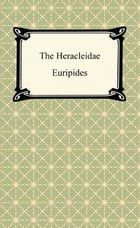 The Heracleidae by Euripides