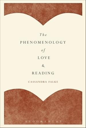 The Phenomenology of Love and Reading