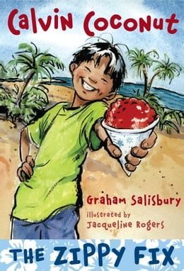 Book Calvin Coconut: The Zippy Fix by Graham Salisbury