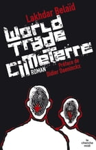 World trade cimeterre by Lakhdar BELAID