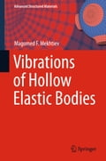 Vibrations of Hollow Elastic Bodies 44ab839e-7e09-4a1f-8a3f-533774d6d53b