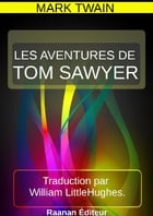 LES AVENTURES DE TOM SAWYER by MARK TWAIN