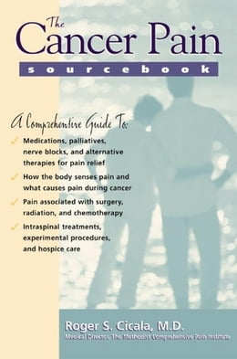 Book The Cancer Pain Sourcebook by Cicala, Roger