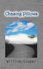 Chasing Pillows by William Cooper