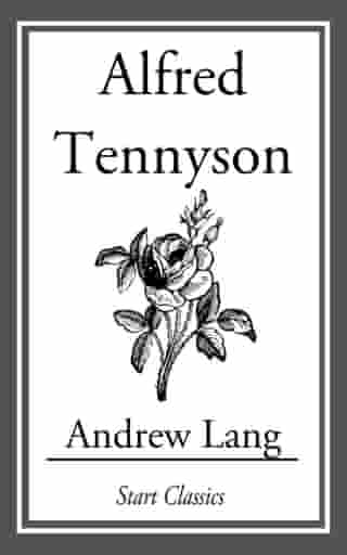 Alfred Tennyson by Andrew Lang
