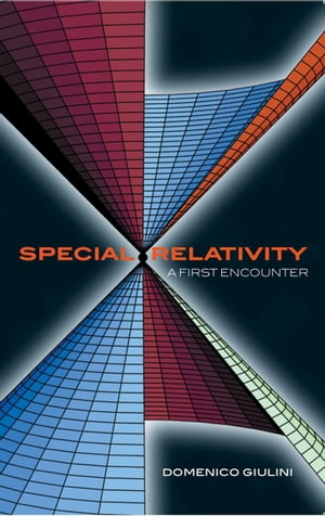 Special Relativity: A First Encounter 100 years since Einstein