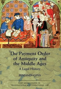 The Payment Order of Antiquity and the Middle Ages: A Legal History