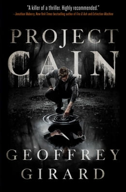 Book Project Cain by Geoffrey Girard