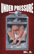 Under Pressure by Mr.D