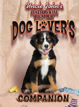Book Uncle John's Bathroom Reader Dog Lover's Companion by Bathroom Readers' Institute