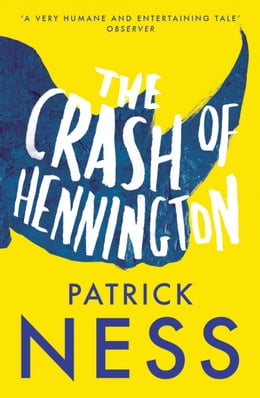 Book The Crash of Hennington by Patrick Ness