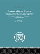 Essays on a Mature Economy: Britain After 1840: Papers and Proceedings on the New Economic History…