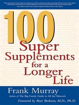 Book 100 Super Supplements for a Longer Life by Murray, Frank