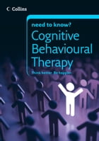 Cognitive Behavioural Therapy (Collins Need to Know?) by Carolyn Boyes