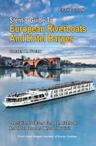 Stern's Guide to European Riverboats and Hotel Barges by Steven B Stern