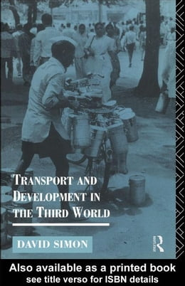 Book Transport and Development in the Third World by Simon, David