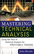 Mastering Technical Analysis by John C. Brooks