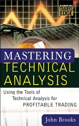 Book Mastering Technical Analysis by John C. Brooks