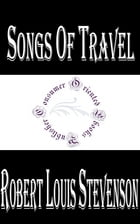 Songs of Travel, and Other Verses by Robert Louis Stevenson