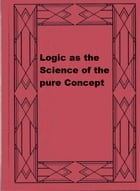 Logic as the Science of the pure Concept by Benedetto Croce