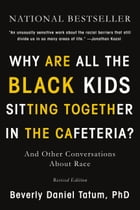 Why Are All the Black Kids Sitting Together in the Cafeteria? Cover Image