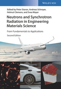 Neutrons and Synchrotron Radiation in Engineering Materials Science: From Fundamentals to…