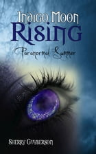 Paranormal Summer by Sherry Guyberson