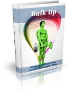 Bulk Up by Anonymous