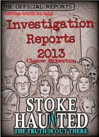 The Official Stoke Haunted Reports 2013 by Claire Atherton