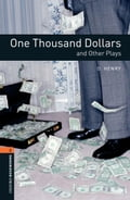 One Thousand Dollars and Other Plays Level 2 Oxford Bookworms Library e3c5b68c-0d62-405f-9e3b-f2cdf5d13f30