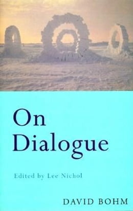 Book On Dialogue by Bohm, David