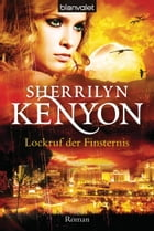 Lockruf der Finsternis: Roman by Sherrilyn Kenyon