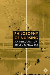 Philosophy of Nursing: An Introduction