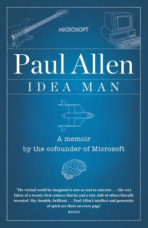 Idea Man A Memoir by the Co-founder of Microsoft