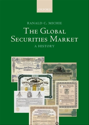 The Global Securities Market A History