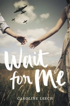 Wait for Me Cover Image