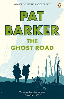 Book The Ghost Road by Pat Barker