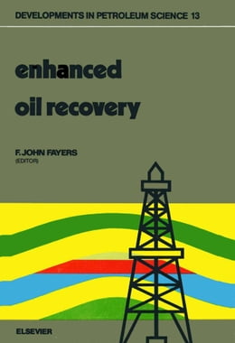 Book Enhanced oil recovery: Proceedings of the third European Symposium on Enhanced Oil Recovery, held… by Unknown, Author